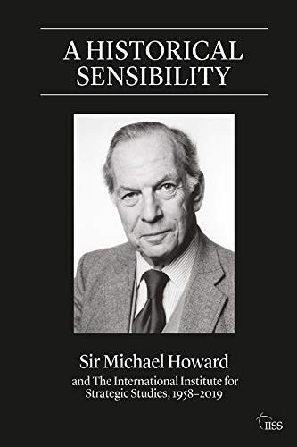 A Historical Sensibility By Michael Howard, QC