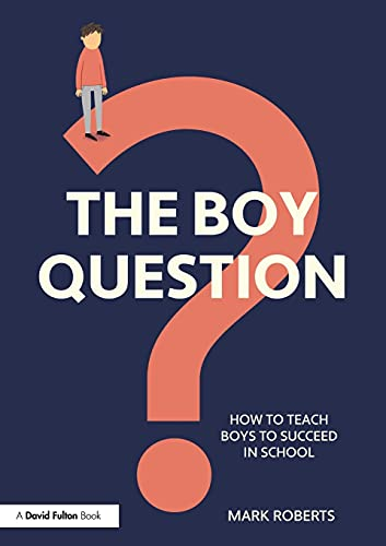 The Boy Question By Mark Roberts