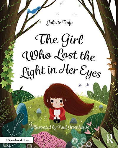 The Girl Who Lost the Light in Her Eyes By Juliette Ttofa (Specialist Educational Psychologist, United Kingdom.)