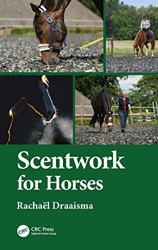 Scentwork for Horses By Rachael Draaisma