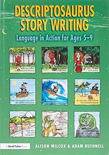 Descriptosaurus Story Writing By Alison Wilcox