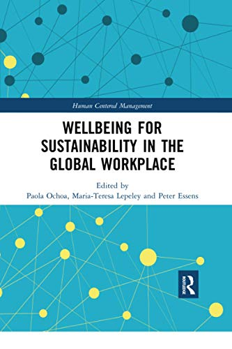 Wellbeing for Sustainability in the Global Workplace By Paola Ochoa