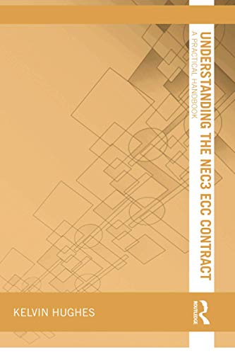 Understanding the NEC3 ECC Contract By Kelvin Hughes