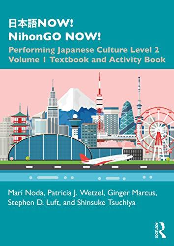 NOW! NihonGO NOW! By Mari Noda