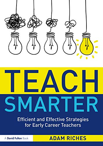 Teach Smarter By Adam Riches