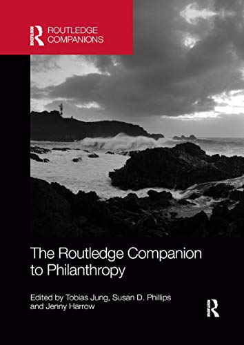 The Routledge Companion to Philanthropy By Tobias Jung