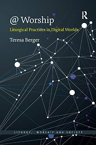 @ Worship By Teresa Berger (Yale University, USA)
