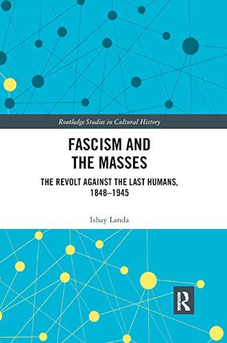 Fascism and the Masses By Ishay Landa