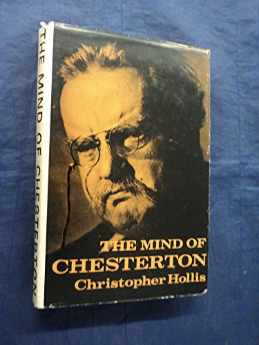 Mind of Chesterton By Christopher Hollis