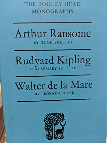 Arthur Ransome, Rudyard Kipling and Walter De La Mare By Hugh Shelley