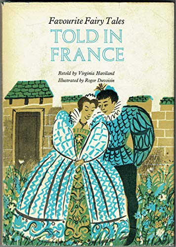Favourite Fairy Tales Told in France By Virginia Haviland