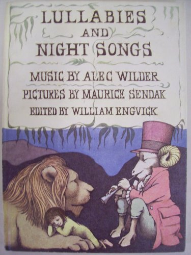 Lullabies and Night Songs By Edited by William Engvick