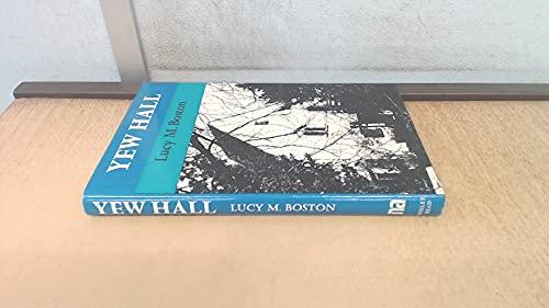 Yew Hall By L. M. Boston
