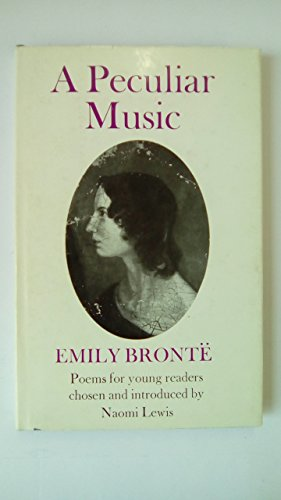 A Peculiar Music By Emily Bronte