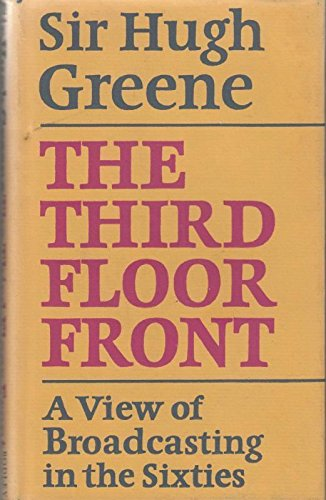 The Third Floor Front By Sir Hugh Greene