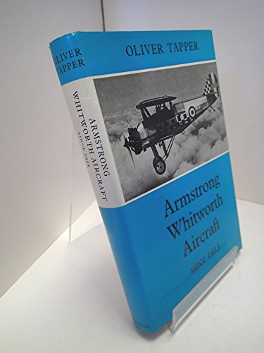 Armstrong Whitworth Aircraft Since 1913 By Oliver Tapper