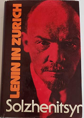 Lenin in Zurich By Aleksandr Solzhenitsyn