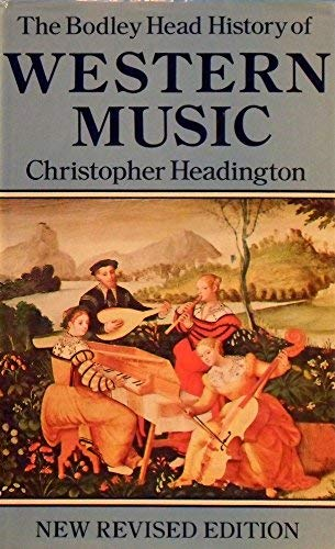 History of Western Music By Christopher Headington