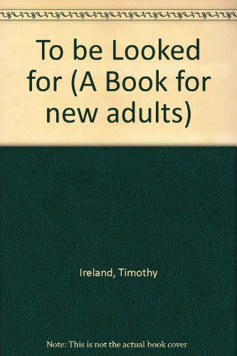 To be Looked for By Timothy Ireland
