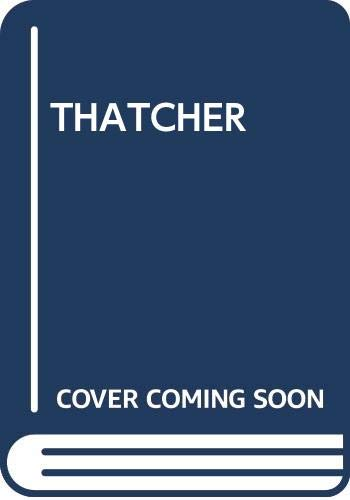Thatcher By Patrick Cosgrove