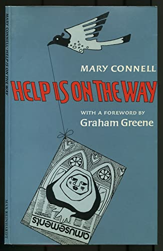 Help is on the Way By Mary Connell