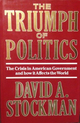 The Triumph of Politics By David L. Stockman, MD, FCAP