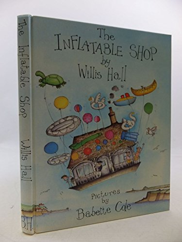 The Inflatable Shop By Willis Hall