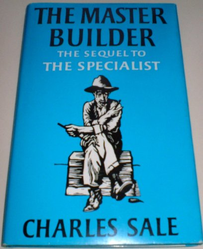 The Master Builder By Charles Sale