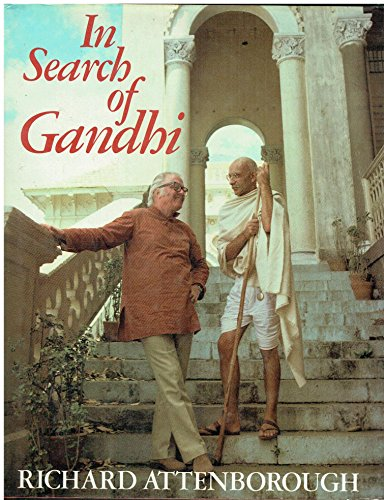 In Search of Gandhi By Richard Attenborough