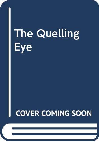 The Quelling Eye By John Gordon