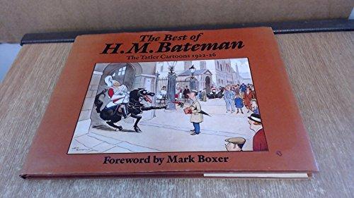 The Best of H.M.Bateman By H.M. Bateman