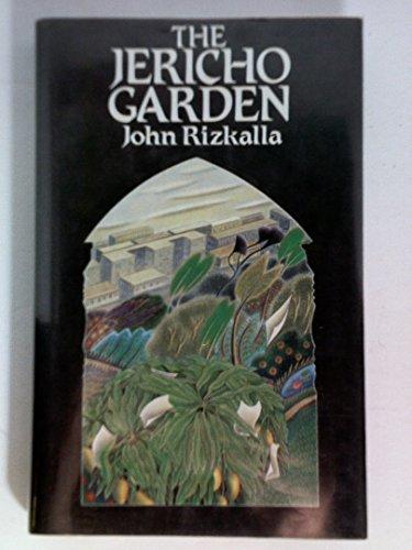 The Jericho Garden By John Rizkalla