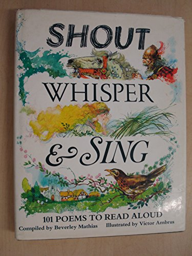 Shout, Whisper and Sing By Beverley Mathias