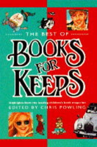 """The Best of """"Books for Keeps"""" By Edited by Chris Powling"""