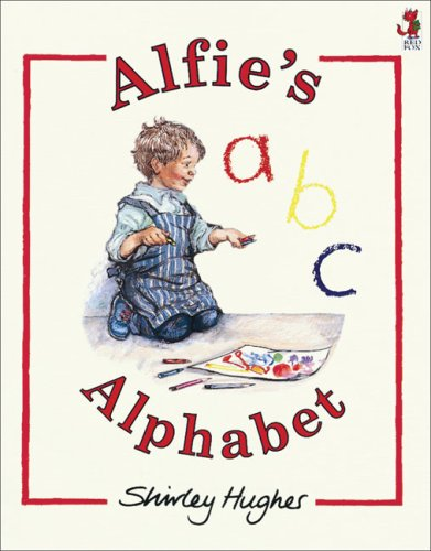 Alfie's Alphabet By Shirley Hughes