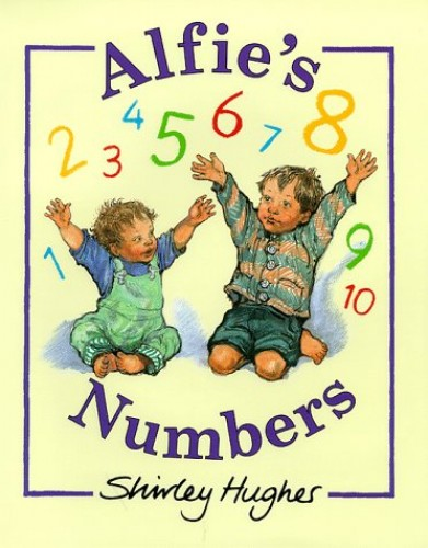 Alfie's 123 By Shirley Hughes