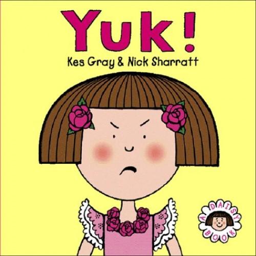 Yuk! By Kes Gray