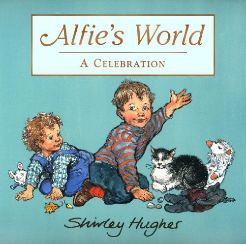 Alfies World By Shirley Hughes