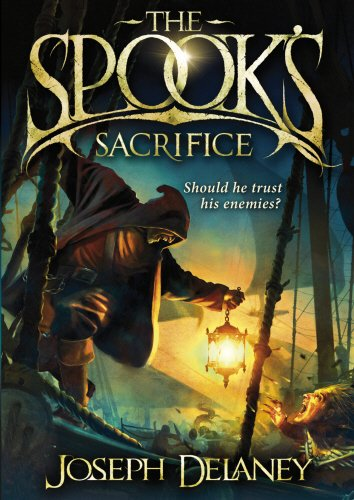 The Spook's Sacrifice by Joseph Delaney