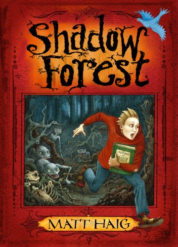 Shadow Forest By Matt Haig