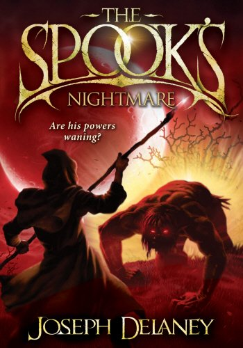 The Spook's Nightmare by Joseph Delaney