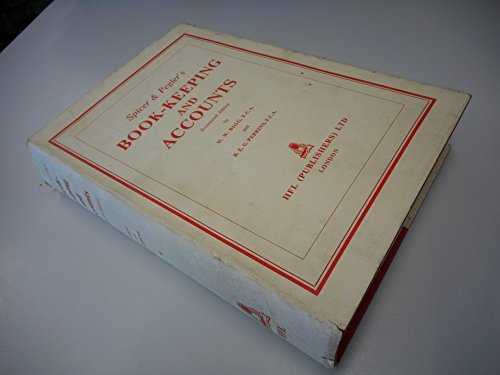 Spicer and Pegler's Book-keeping and Accounts By E.E. Spicer