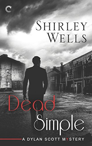 Dead Simple (A Dylan Scott Mystery) By Shirley Wells