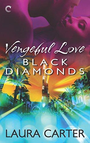 Vengeful Love: Black Diamonds By Laura Carter