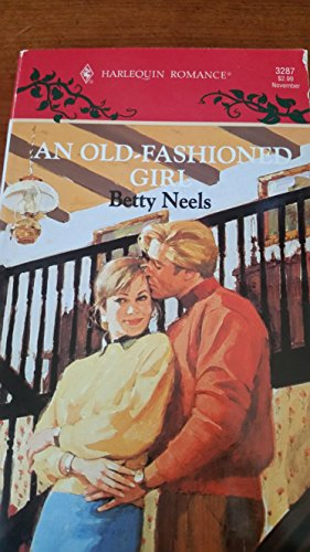 An Old-Fashioned Girl By Betty Neels