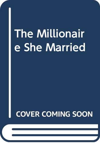 The Millionaire She Married By Christine Rimmer