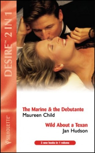 The Marine and the Debutante By Maureen Child