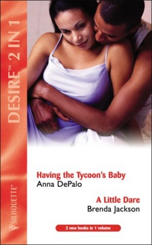 Having the Tycoon's Baby By Anna Depaulo