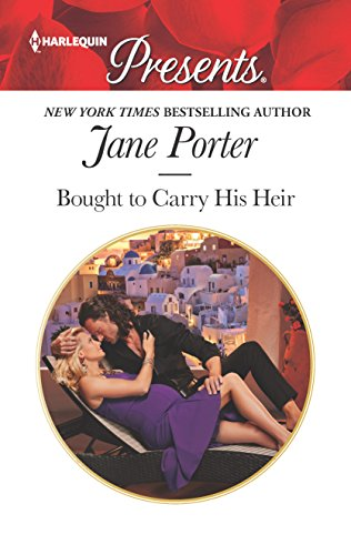 Bought to Carry His Heir By Jane Porter