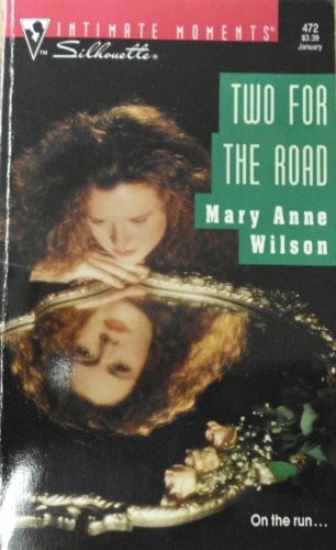 Two for the Road by Mary Anne Wilson